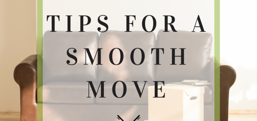 Tips for a smooth move by the The Stephen Cooley Real Estate Group